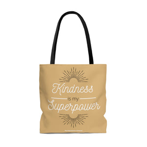 Kindness Is My Superpower Tote
