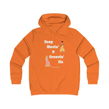 Load image into Gallery viewer, Keep Moving' and Grovin Sis Hooded Sweatshirt