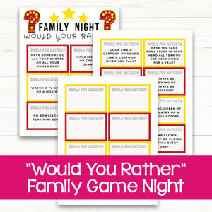 "Family Night ""Would You Rather"""
