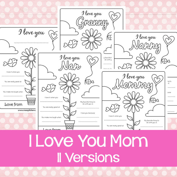 I Love Mom...Mother's Day Printable