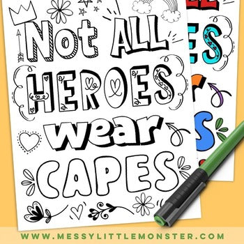 Not All Heroes Wear Capes Coloring Page