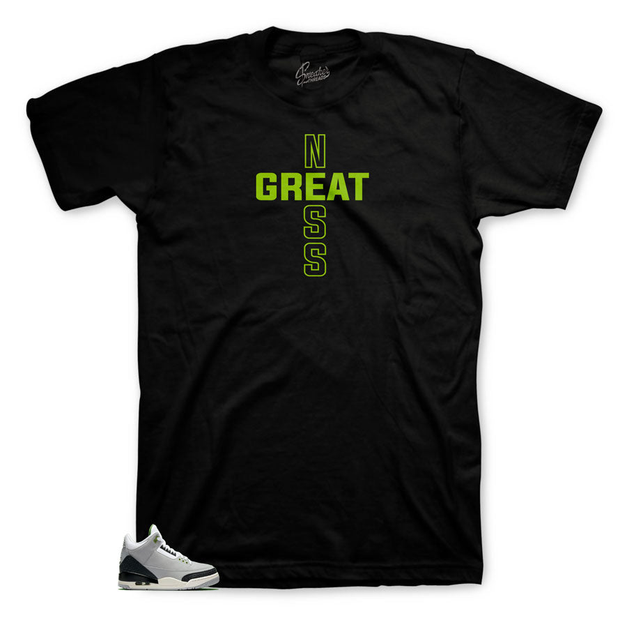 7b9577e9617b0f Home Jordan 3 Chlorophyll Shirt - Greatness Cross - Black. Share