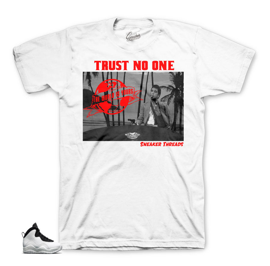 Jordan 10 i'm back shirts | Trust no one sneaker tee.