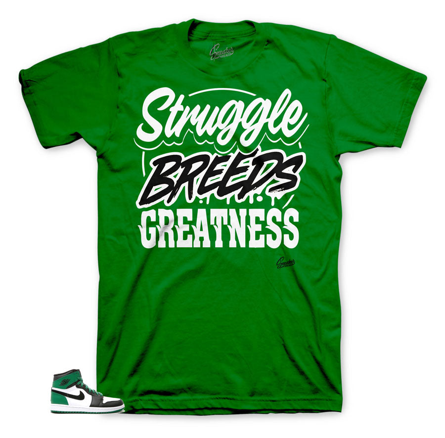 Struggle Breeds Pine Green 1's shirt