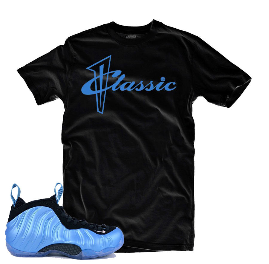 Shirts match foamposite university blue sneaker foam university tees.