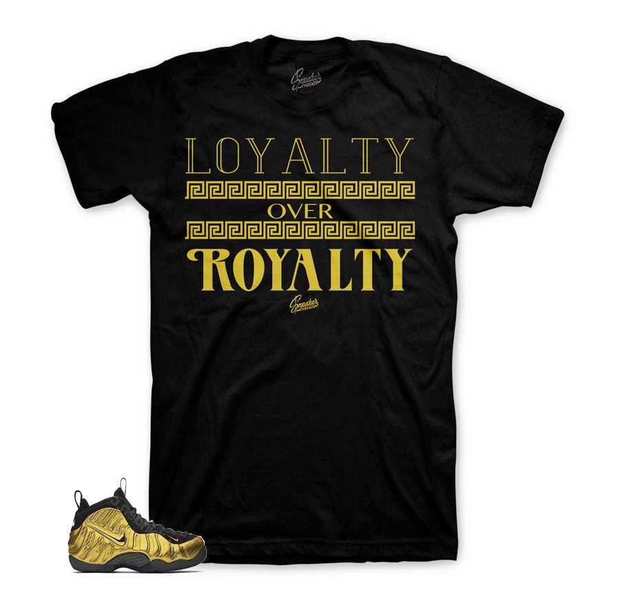 competitive price 5c347 ee96b Foamposite Metallic Gold Shirt - Loyalty Over Royalty - Black. From    29.99. Foamposite metallic gold tees   gold foam clothing match.