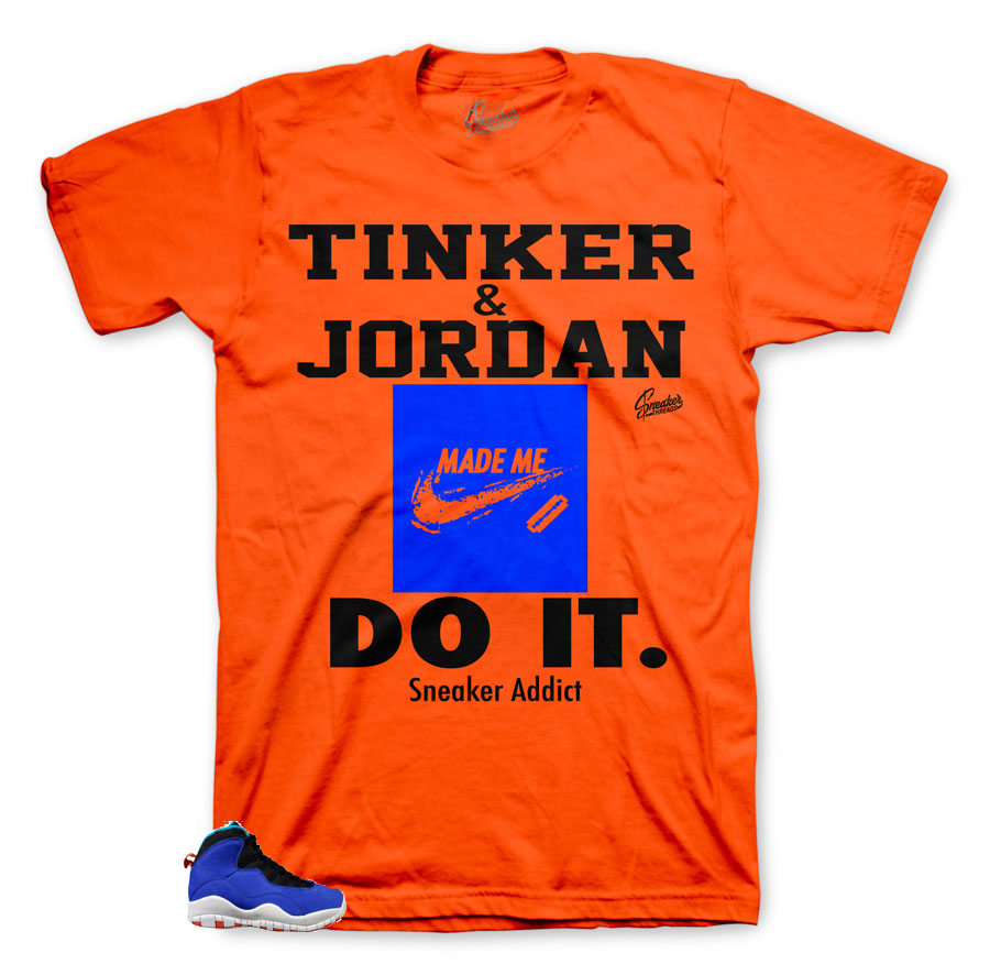 c530ae349158 Jordan 10 Tinker Shirt - Sneaker Addict - Orange
