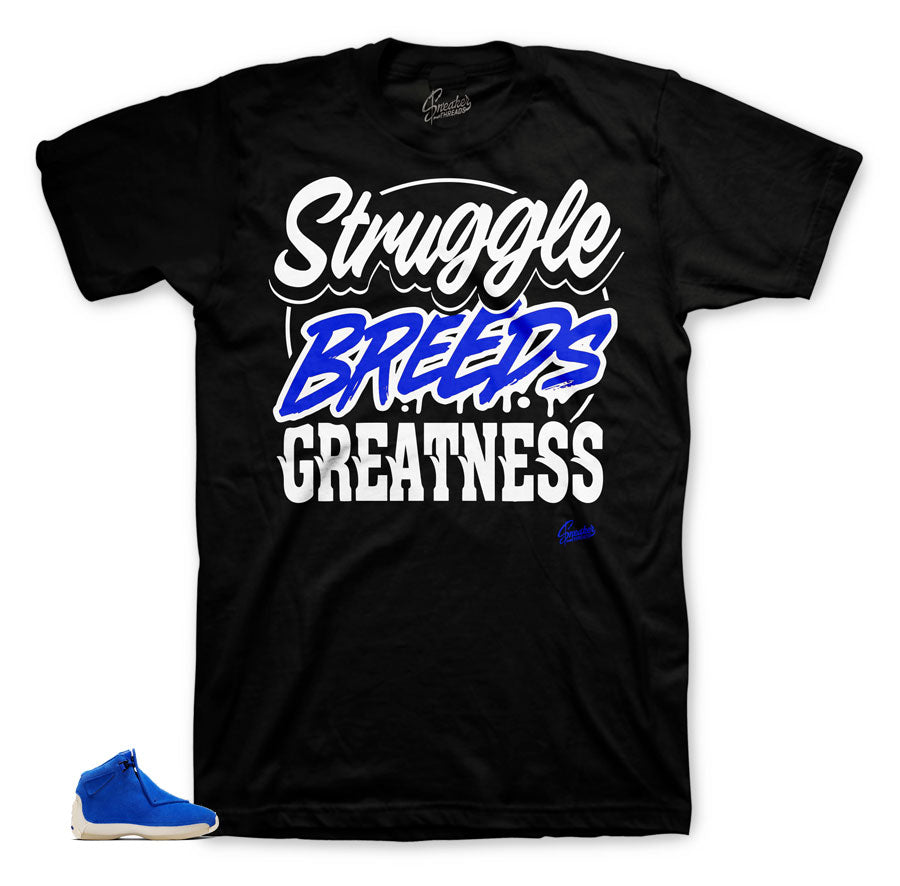 Struggle Breeds Matching tee for Blue Suede 18's