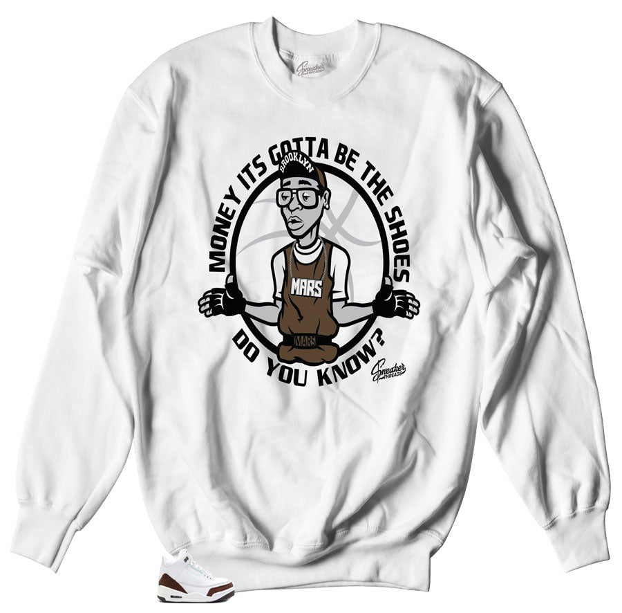 Jordan 3 Mocha Gotta be Shoes sneaker sweater