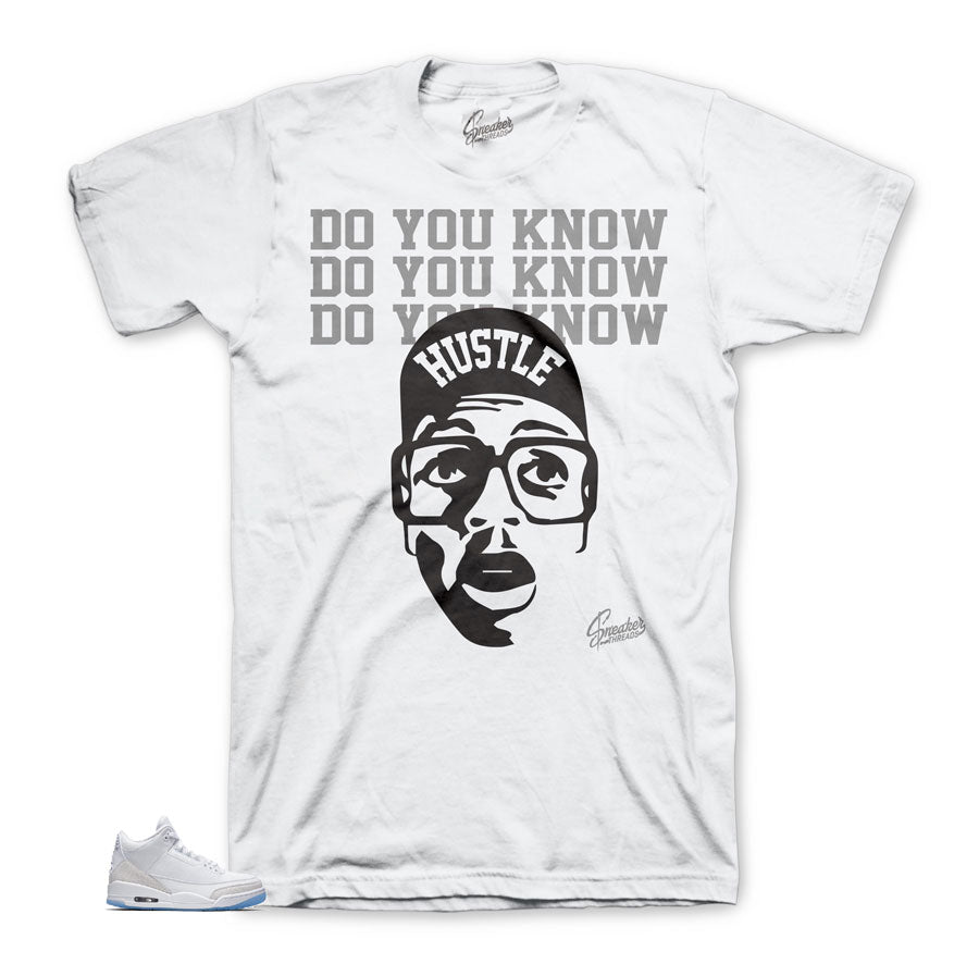 Jordan 3 Pure Money Do You Know Shirt
