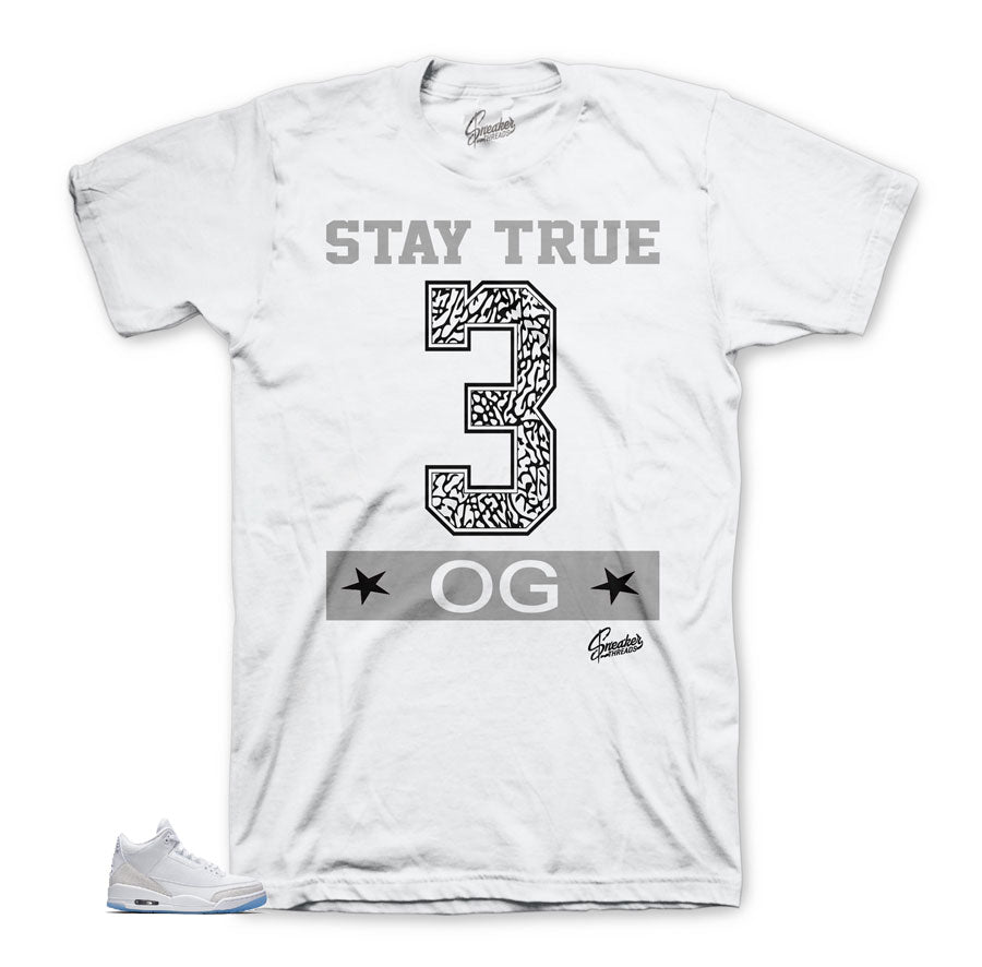 Jordan 3 Triple White Stay True OG Shirt