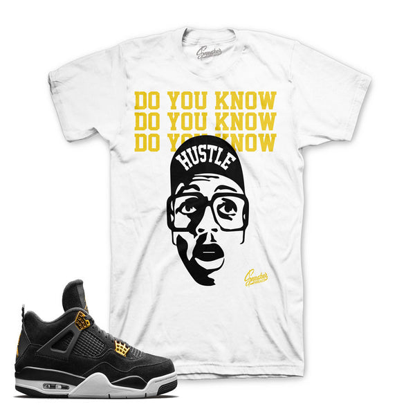 Jordan 4 Royalty Shirt - Do You Know - White