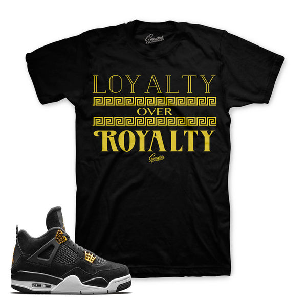 Jordan 4 Royalty Shirt - Loyalty Over Royalty - Black