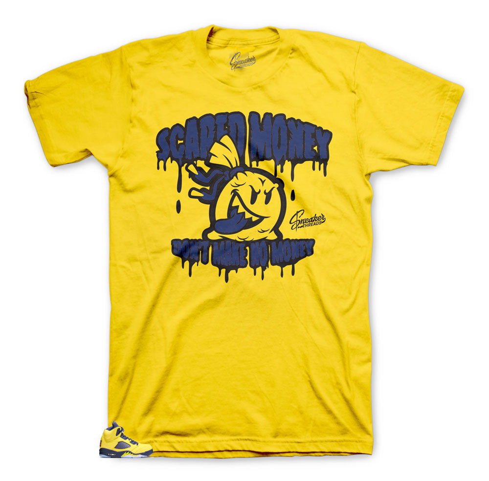 Jordan 5 Michigan Scared Money tees to match sneakers perfect