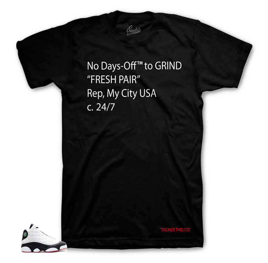 Jprdan 13 He Got Game Off- Days shirt