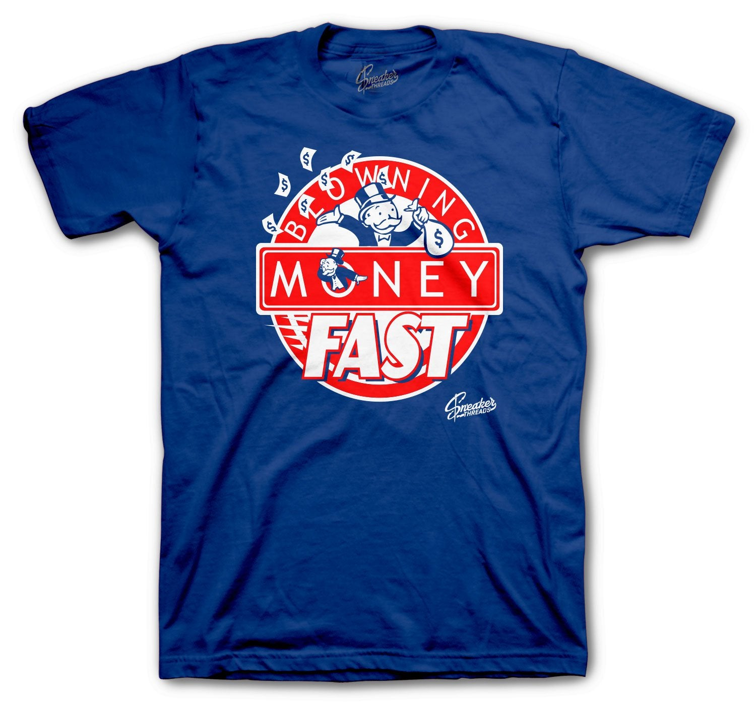 Jordan 4 loyal Blue Blowing Money Fast Shirt