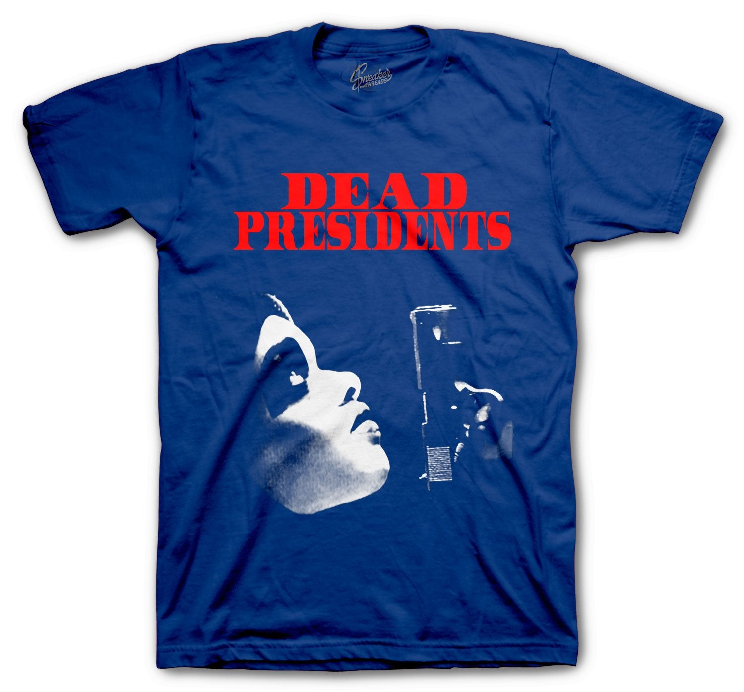 Jordan 4 Loyal Blue dopest Dead Presidents shirt
