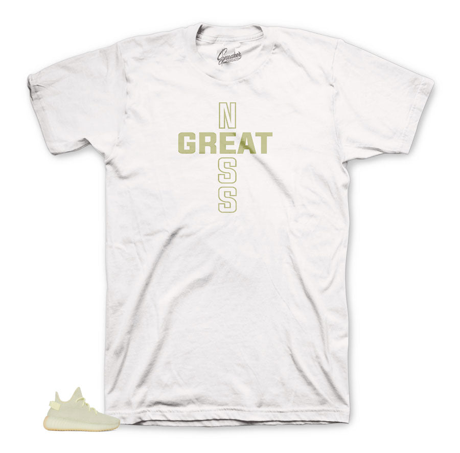 Greatness Tee for Yeezy Butter