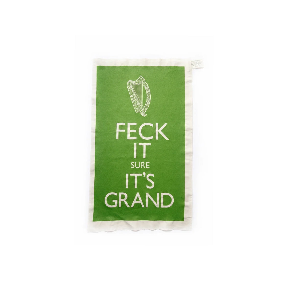 Feck It Sure It's Grand T Towel