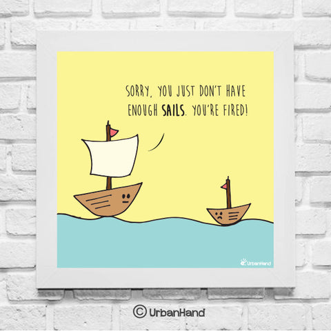Not Enough Sails - Wall Art