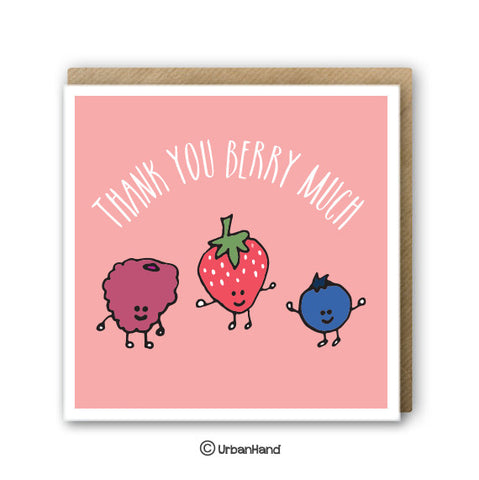 Thank You Berry Much - Greeting Card