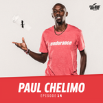 Fuel What Matters Podcast Episode 14: Paul Chelimo