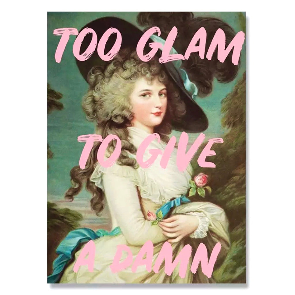 TOO GLAM Canvas Print