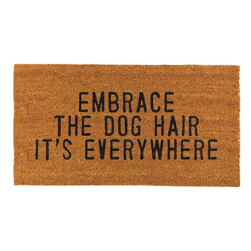 Embrace the Dog Hair Door Mat