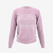 Kamala Harris Dream with Ambition, Lead with Conviction Crew Sweatshirt
