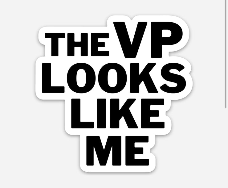 VP Like Me Die Cut Sticker