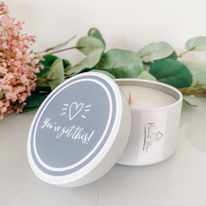 Travel Tin Quote Candle | You've got this!