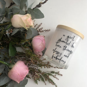 Large Quote Candle - A Girl Should Be...