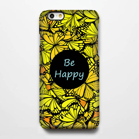 Be Happy Butterfly Quote Tough iPhone 6s Case/Plus/5S/5C/SE Protective Case #205 - Acyc - 1