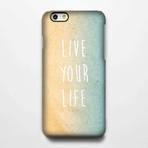 Live your life Quote Tough iPhone 6s Case/Plus/5S/5C/SE Protective Case #237 - Acyc - 1