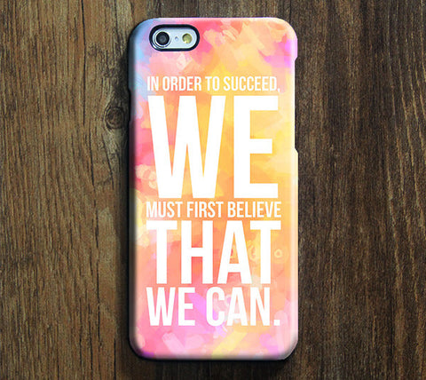 Believe We Can Quote iPhone 6s Plus/6/5S/5C/5/4S/4 Dual Layer Tough Case #594 - Acyc - 1