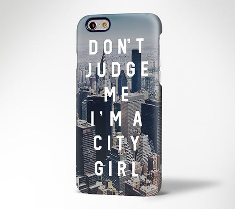 City Girl Teen Quote Slogan Tough iPhone 6s Case/Plus/5S/5C/SE Dual Layer Durable Tough Case #720 - Acyc - 1