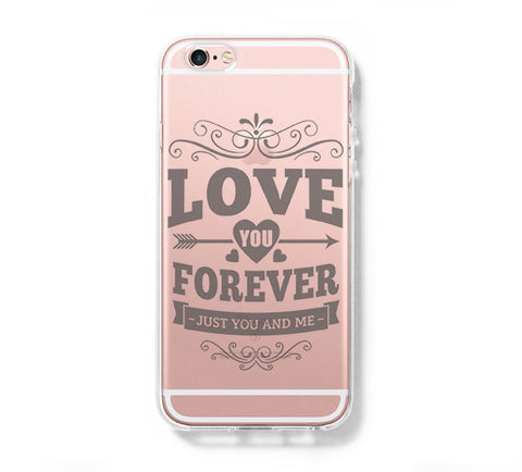Love Forever iPhone 6s 6 Clear Case iPhone 6 plus Cover iPhone 5s 5 5c Transparent Case Galaxy S6 Edge S6 S5 Case - Acyc - 1