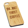 Ok But First Coffee Natural Wood Engraved iPhone 6s Case iPhone 6s plus Cover iPhone 6 5s 5 Real Wooden Case - Acyc - 2