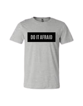 "Load image into Gallery viewer, ""DO IT AFRAID"" Unisex Jersey Tee"