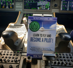Learn to Fly and Become a Pilot! Pilot Career Series Book 1
