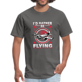 Men's T-Shirt, I'd Rather Be Flying - charcoal