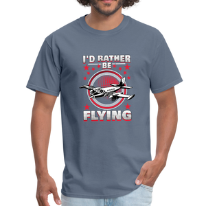 Men's T-Shirt, I'd Rather Be Flying - denim
