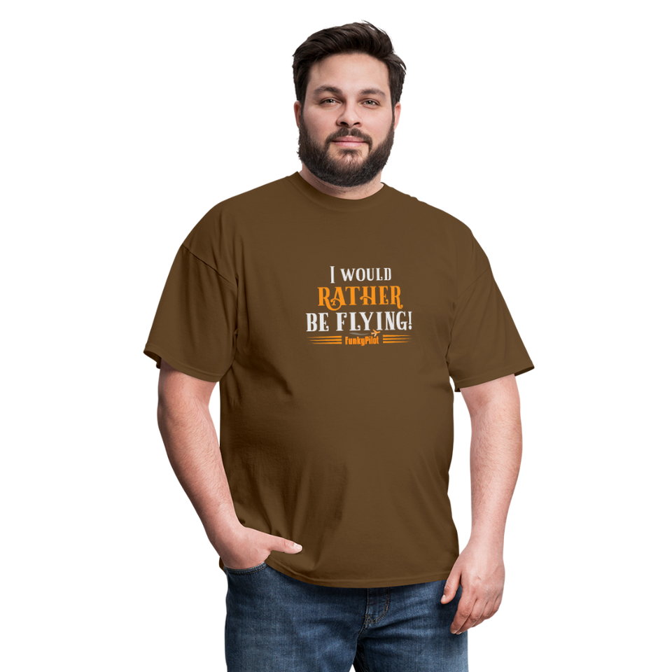 Men's T-Shirt, I Would Rather Be Flying! - brown