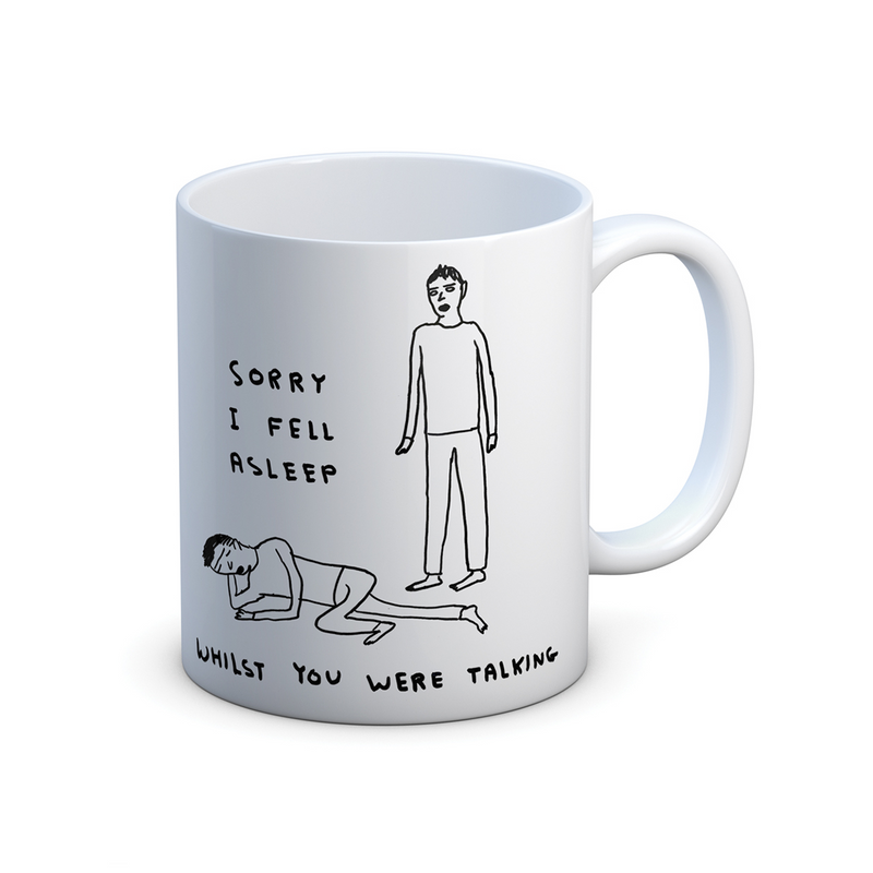 Sorry I Fell Asleep Mug