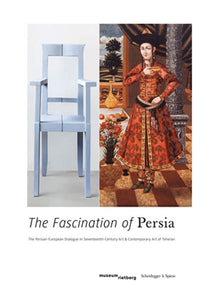 2013 - The Fascination of Persia (Catalogue)