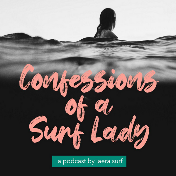 Confessions of a surf lady
