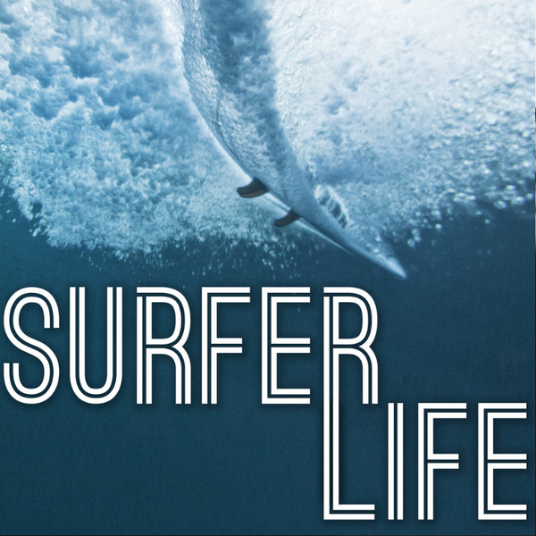 Surfer life podcast