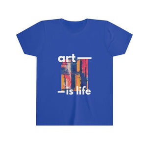 Art Is Life - Youth Short Sleeve T-Shirt - PAINTloose