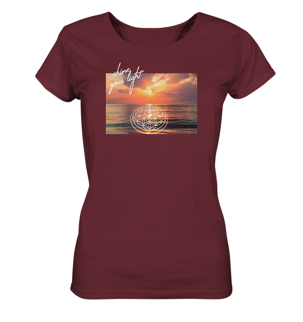 SHINE YOUR LIGHT<br>Ladies Organic Shirt