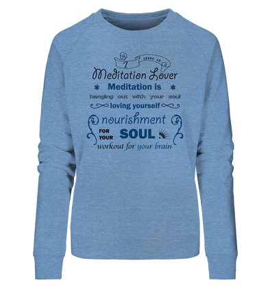 MEDITATION LOVER<br>Ladies Organic Sweatshirt